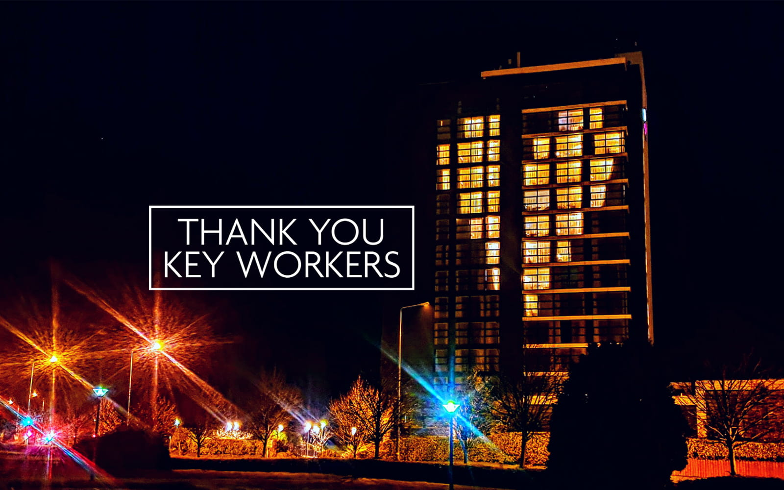 Thank you key workers, Crowne Plaza Hotel Exterior